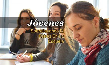 JÓVENES – Sobrellevando el estrés en la escuela