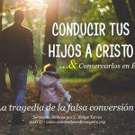 Conducir tus hijos a Cristo